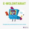 E-wolontariat: zdalna pomoc dla organizacji